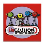 Inclusion Better Together Tile Coaster