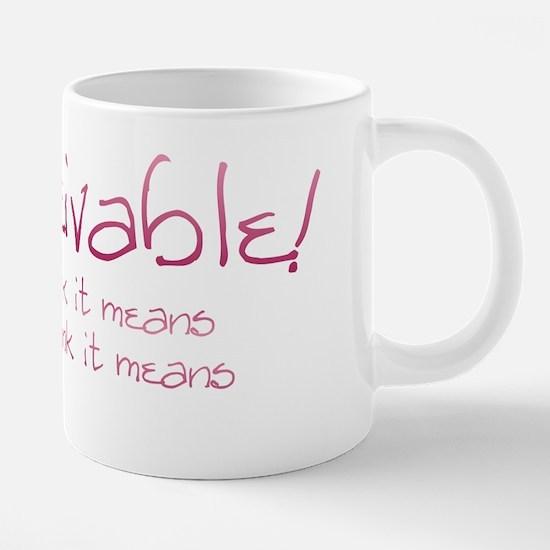 Inconceivable 2 20 oz Ceramic Mega Mug