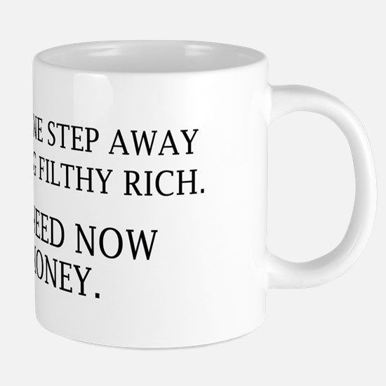 NeedNowMoney2A 20 oz Ceramic Mega Mug