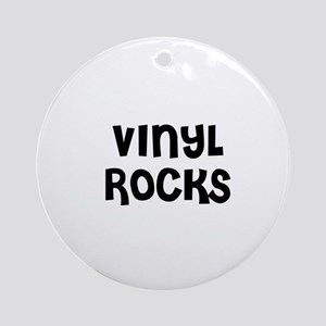 VINYL ROCKS Ornament (Round)