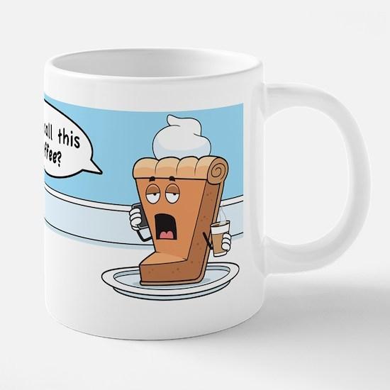 mug-call-this-coffee.png 20 oz Ceramic Mega Mug