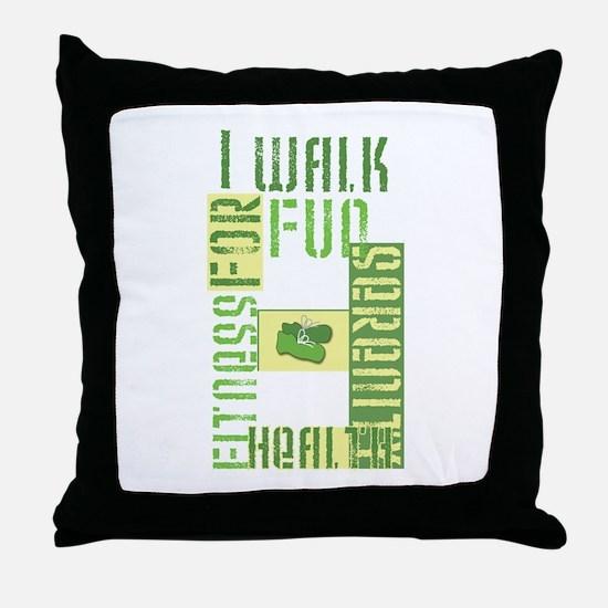 I Walk For Fun... Throw Pillow