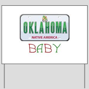 Oklahoma Baby Yard Sign