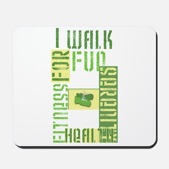 I Walk For Fun... Mousepad