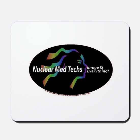 Nuclear med tech Image is eve Mousepad