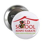 "Old School Kenpo Karate 2.25"" Button"