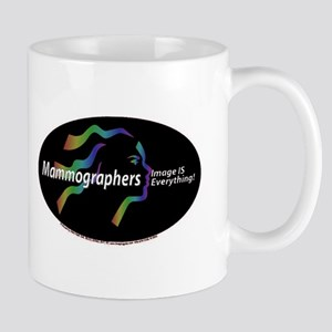 Mammographer Image is everyth Mug