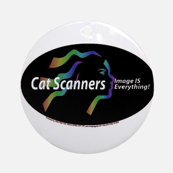 Cat scanners image is everyth Ornament (Round)