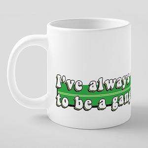gangsta3 20 oz Ceramic Mega Mug