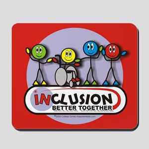 Inclusion Better Together Mousepad