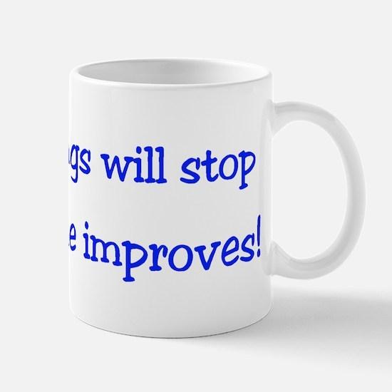 ok.. Maybe the Spankings wont ever stop - Mug