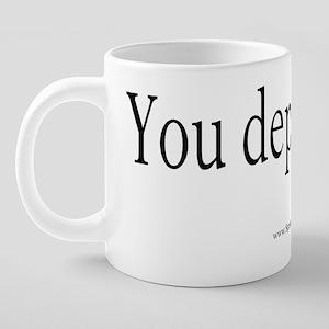 2-DepleteT 20 oz Ceramic Mega Mug