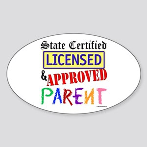 Certified, Licensed, Approved Oval Sticker