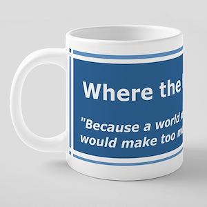A world without parentheses 20 oz Ceramic Mega Mug
