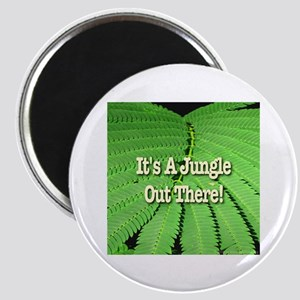 It's A Jungle Out There! Magnet