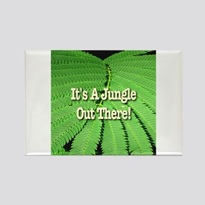It's A Jungle Out There! Rectangle Magnet