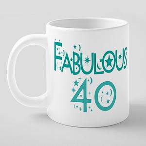 mug-40_fabulous_40_rmug 20 oz Ceramic Mega Mug