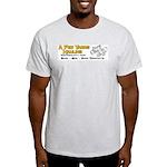A Few Yards Hauling Light T-Shirt