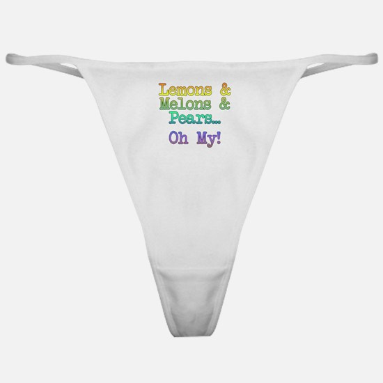 Lemons, Melons, and Pears, Oh My! Classic Thong