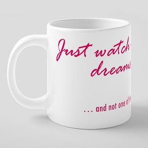 dreams come true 20 oz Ceramic Mega Mug
