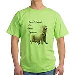 Proud Parent of a Great Pyr Green T-Shirt