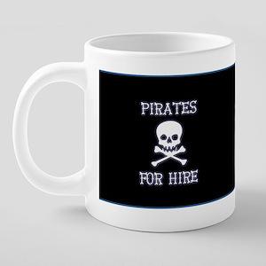 pirateforhirebluemugblk 20 oz Ceramic Mega Mug