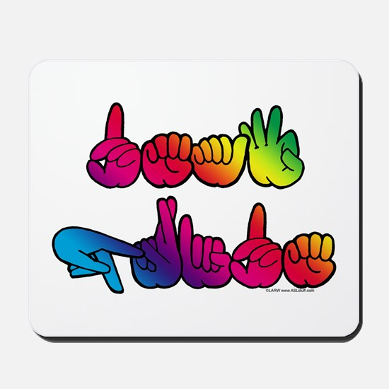Deaf Pride Rainbow Mousepad