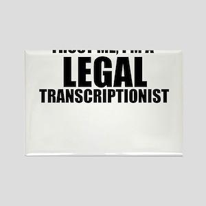 Trust Me, I'm A Legal Transcriptionist Magnets