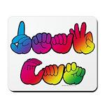 DEAF CAN Rainbow Mousepad