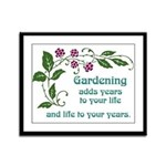 Gardening adds Years Framed Panel Print