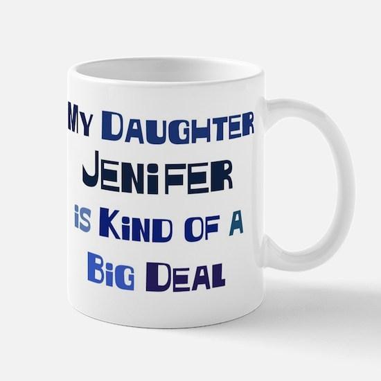 My Daughter Jenifer Mug