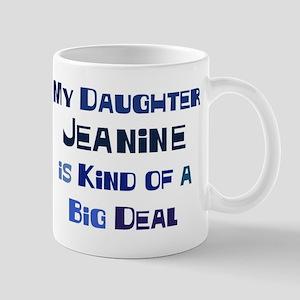 My Daughter Jeanine Mug