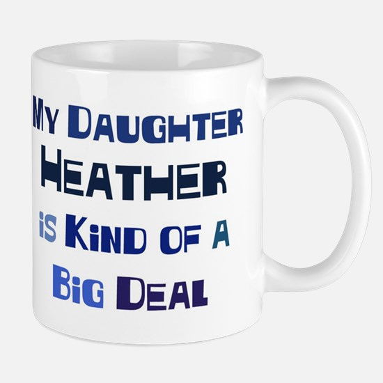 My Daughter Heather Mug