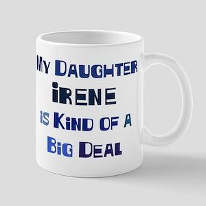 My Daughter Irene Mug
