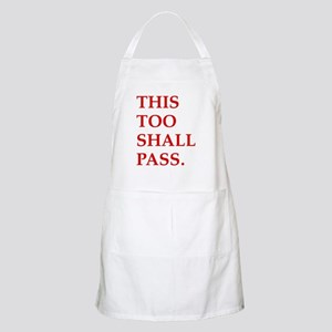 This Too Shall Pass BBQ Apron