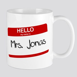 Hello, My name is Mrs. Jonas Mug