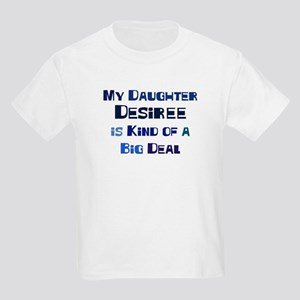 My Daughter Desiree Kids Light T-Shirt