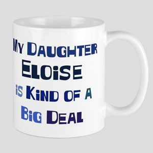 My Daughter Eloise Mug