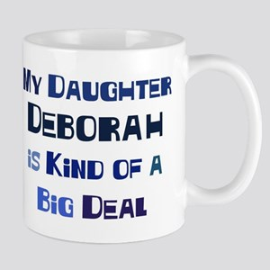 My Daughter Deborah Mug