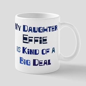My Daughter Effie Mug