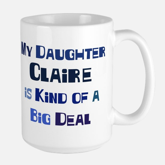 My Daughter Claire Large Mug