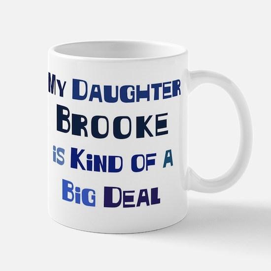 My Daughter Brooke Mug