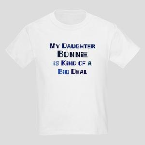 My Daughter Bonnie Kids Light T-Shirt