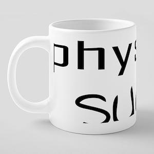 10x10physical_sucks 20 oz Ceramic Mega Mug