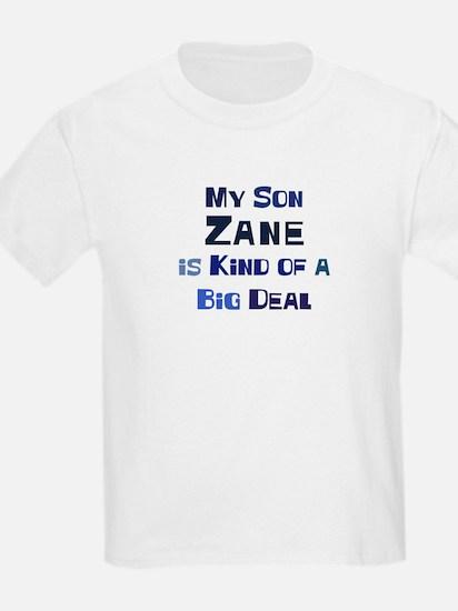 My Son Zane T-Shirt