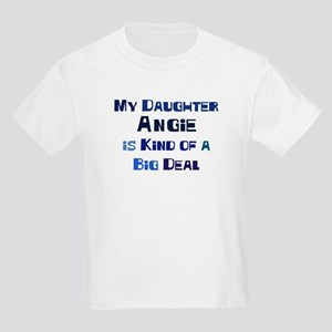 My Daughter Angie Kids Light T-Shirt