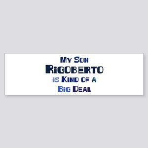 My Son Rigoberto Bumper Sticker