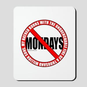 No Mondays2 Mousepad