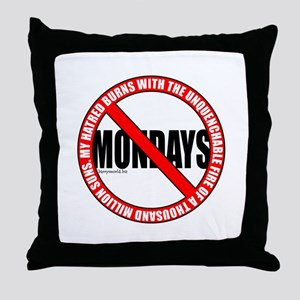 No Mondays2 Throw Pillow