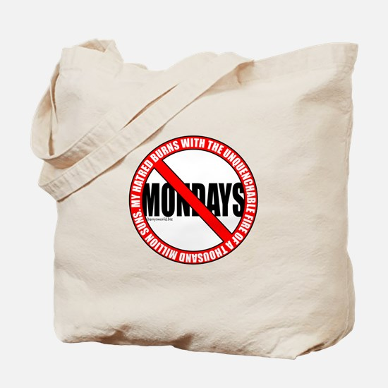 No Mondays2 Tote Bag